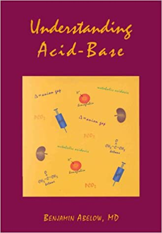 Understanding Acid-base (understanding Acid Base (abelow)) por Benjamin Abelow