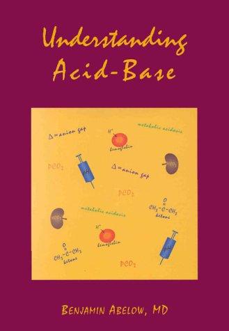 Understanding Acid-Base (Understanding Acid Base (Abelow))