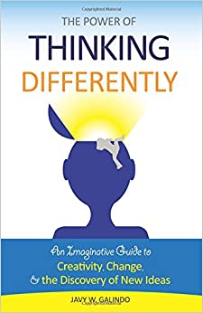 Book The Power of Thinking Differently: An imaginative guide to creativity, change, and the discovery of new ideas.