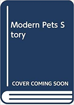 モダンペットストーリー:book for modern pets lovers