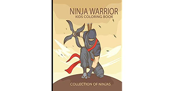 Amazon.com: Ninja Warrior Kids Coloring Book Collection of ...