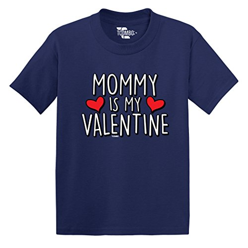 Tcombo Mommy Is My Valentine - Love Valentine Day Gift - Toddler Little Boy/Infant T-Shirt (3T, Navy Blue)