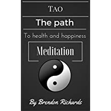 Tao: The path to health and happiness - Meditation