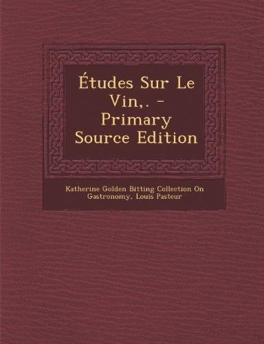 Études Sur Le Vin,. - Primary Source Edition (French Edition) -