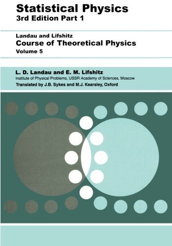Statistical Physics, Third Edition, Part 1: Volume 5 (Course of Theoretical Physics, Volume 5)