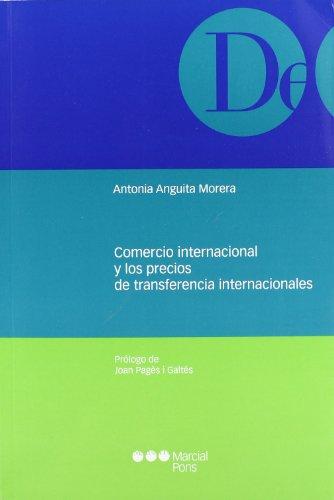 Comercio internacional y los precios de transferencia - Transferencia De Precios