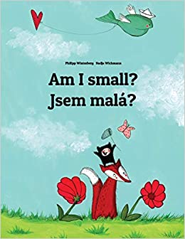 Amazon com: Am I small? Jsem malá?: Children's Picture Book