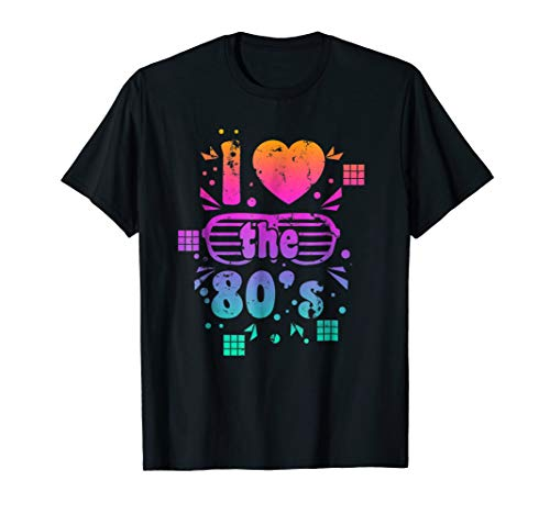 I Love The 80's Shirt | Cool 1980's