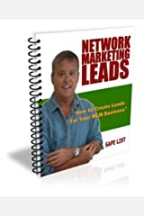 How to Create Network Marketing Leads with Safe Lists (Network Marketing/MLM Lead Generation Book 2) Kindle Edition