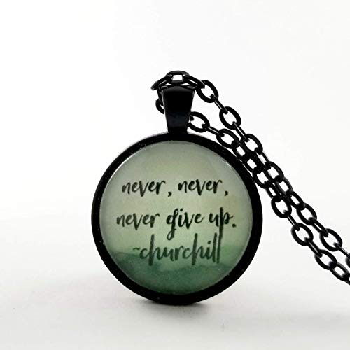 Churchill Inspirational Quote Glass Pendant Necklace | Encouragement Gift | Never Give Up