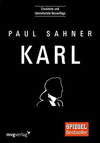 Karl: Erweiterte und überarbeitete Neuauflage Taschenbuch – 13. November 2017 Paul Sahner mvg Verlag 3868828702 Innenarchitektur / Design