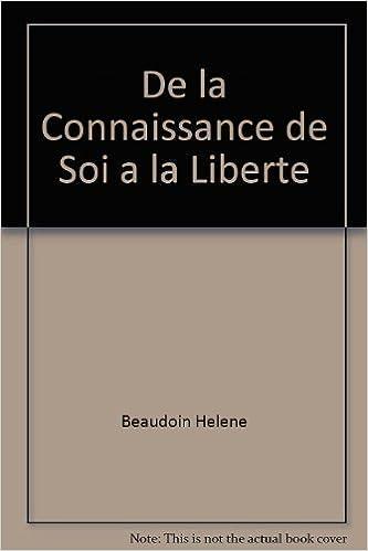 Livre De la Connaissance de Soi a la Liberte pdf