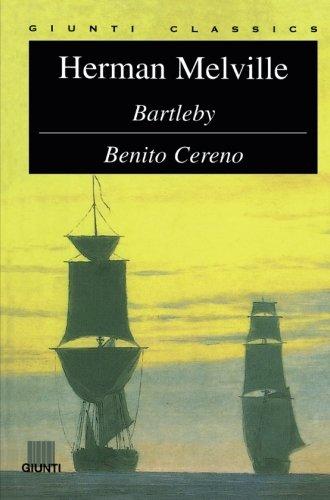 BARTLEBY BENITO CERENO.