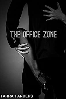 The Office Zone (The Zone Series Book 3) by [Anders, Tarrah]