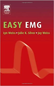 Easy EMG, 1e 1st (first) by Weiss MD, Lyn (2004)