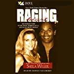 Raging Heart: The Tragic Marriage of O.J. Simpson and Nicole Brown Simpson | Sheila Weller