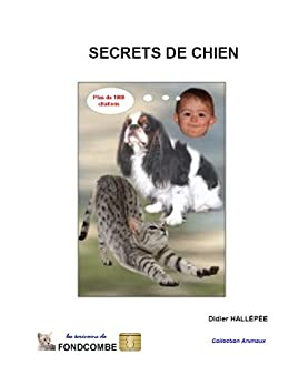Secrets de chien (French Edition)