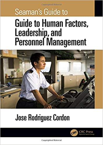 and Personnel Management Leadership Seamans Guide to Human Factors