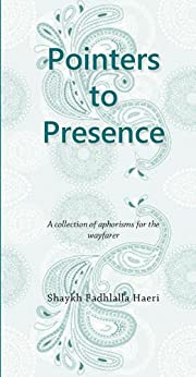 Pointers to Presence (English Edition) por [Haeri, Shaykh Fadhlalla]