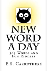 New Word A Day: 365 New Words A Day - One word for each day! Paperback