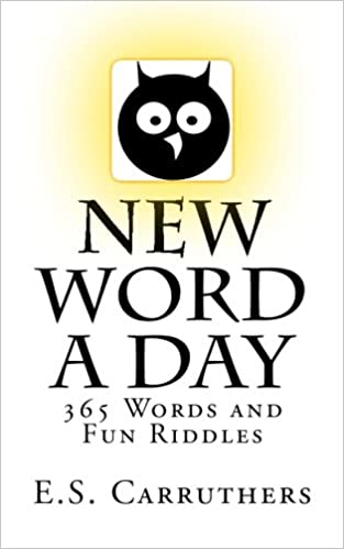 Amazon.com: New Word A Day: 365 New Words A Day - One word for ...
