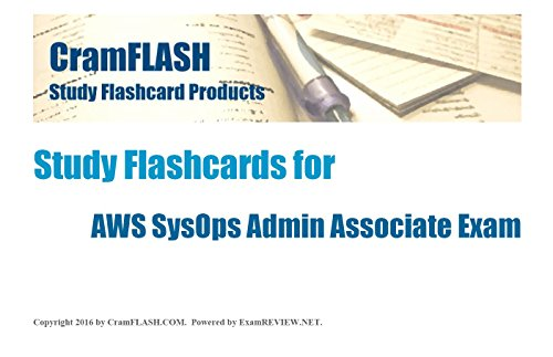 CramFLASH Study Flashcards for AWS SysOps Admin Associate Exam: 50 flashcards included