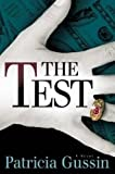 img - for The Test by Patricia Gussin (2010-10-05) book / textbook / text book