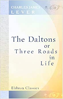 Book The Daltons; or, Three Roads in Life