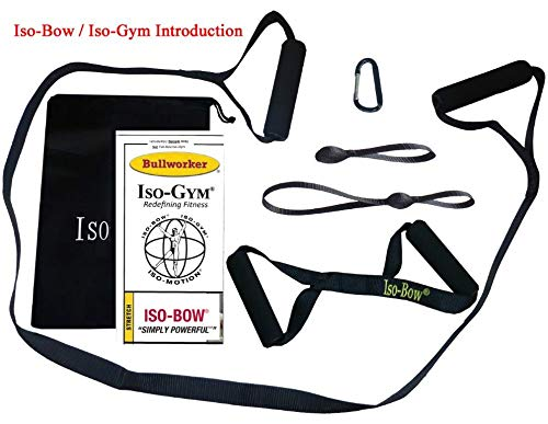 Bullworker – Bow Extension/ISO-Gym Starter Kit & Iso-Bow for Strength Training, Flexibility Extension. Bodyweight, Isometric Strength Training, and Iso-Motion for Total Body Fitness