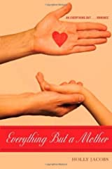 Everything But a Mother (Everything But? Book 5)