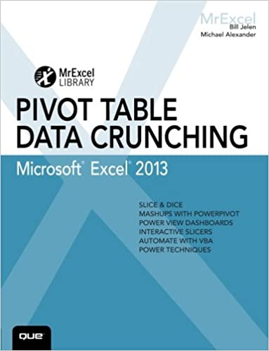 Amazon.com: Excel 2013 Pivot Table Data Crunching (MrExcel Library ...