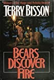 Bears Discover Fire, Terry Bisson, 0312854110