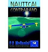 [ [ [ Nautical Contraband: A Krewe of Jupiter Novel [ NAUTICAL CONTRABAND: A KREWE OF JUPITER NOVEL ] By McDaniel, C G ( Author )Sep-27-2004 Paperback