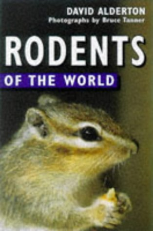Rodents of the World by Blandford Pr
