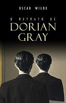 O Retrato de Dorian Gray por [Wilde, Oscar]