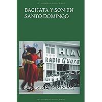 Bachata y son en Santo Domingo