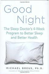 Good Night: The Sleep Doctor's 4-Week Program to Better Sleep and Better Health Hardcover