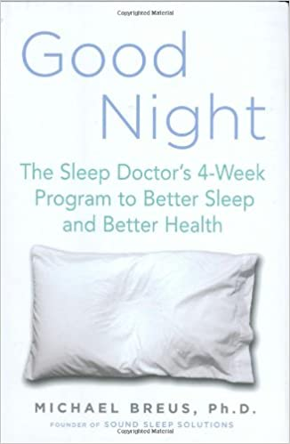 Good Night: The Sleep Doctors 4-Week Program to Better Sleep and Better Health: Amazon.es: Michael Breus: Libros en idiomas extranjeros