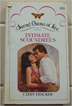 Intimate Scoundrels (Second Chance at Love; #153)