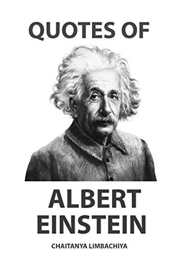 Amazon Quotes Of Albert Einstein Ebook Chaitanya Limbachiya