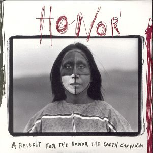 Honor: A Benefit For The Honor The Earth Campaign by Daemon Records