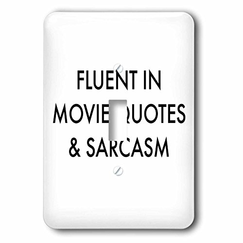 3dRose lsp_202807_1 Fluent In Movie Quotes And Sarcasm - Single Toggle Switch by 3dRose