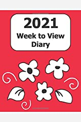 """2021 Week to View Diary: Large Print (Red Floral Cover) - 8"""" x 10"""" with Months, Important Dates & Weekly Planner - Simple layout. Large Print. Easy to use for visually impaired Paperback"""