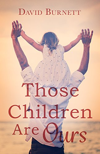 Those Children Are Ours by David Burnett ebook deal
