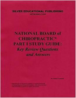National board of chiropractic part i study guide key review national board of chiropractic part i study guide key review questions and answers patrick leonardi 9780974328744 amazon books fandeluxe Images