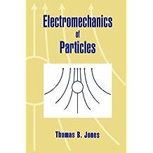 Electromechanics of Particles