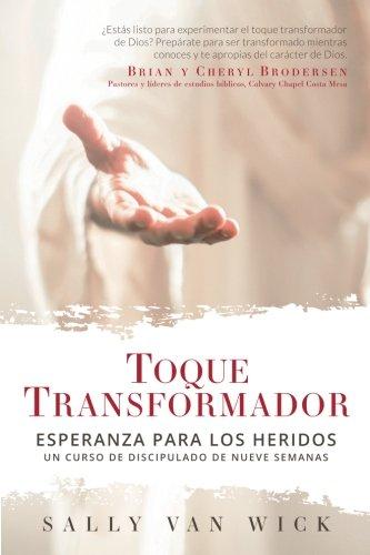 Van Wick (Toque Transformador: Esperanza para los heridos (Spanish Edition))