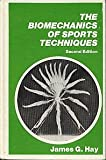 The Biomechanics of Sports Techniques, James G. Hay, 0130771643