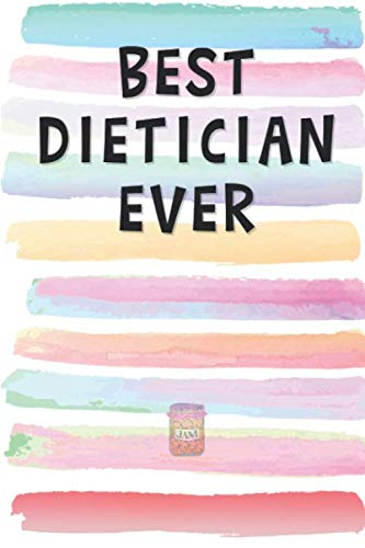 Best Dietician Ever: Blank Lined Notebook Journal Gift for Nutritionist, Health Care Provider Friend, Coworker, Boss (Overeat Christmas)