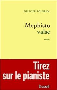 Mephisto valse par Ollivier Pourriol